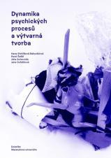 Obálka pro Dynamika psychických procesů a výtvarná tvorba