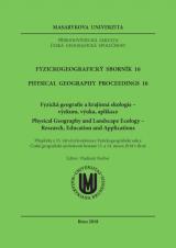 Obálka pro Fyzickogeografický sborník 16. Fyzická geografie a krajinná ekologie - výzkum, výuka, aplikace