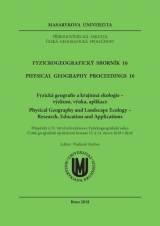 Fyzickogeografický sborník 16. Fyzická geografie a krajinná ekologie - výzkum, výuka, aplikace