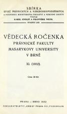 Obálka pro Vědecká ročenka právnické fakulty Masarykovy university v Brně. 11. (1932)