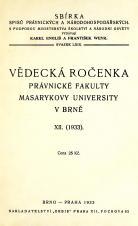 Vědecká ročenka právnické fakulty Masarykovy university v Brně. 12. (1933)