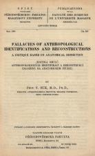 Fallacies of anthropological identifications and reconstructions : a critique based on anatomical dissection/Kritika omylů anthropologických identifikací a rekonstrukcí založená na anatomickém studiu