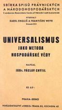 Obálka pro Universalismus jako metoda hospodářské vědy : kritický rozbor Spannovy hospodářské teorie