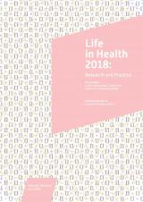 Obálka pro Life in Health 2018: Research and Practice. Proceedings of the International Conference held on 6–7 September 2018