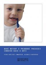 Obálka pro Nové metody v primární prevenci zubního kazu u dětí