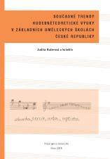 Současné trendy hudebněteoretické výuky v základních uměleckých školách České republiky