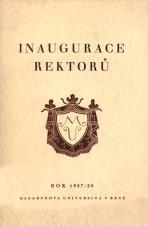 Inaugurace rektorů Masarykovy university v Brně : studijní rok 1927/1928