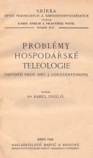 Problémy hospodářské teleologie : odpověď prof. Dru J. Loevensteinovi