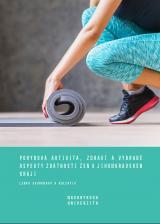 Pohybová aktivita, zdraví a vybrané aspekty zdatnosti žen v Jihomoravském kraji