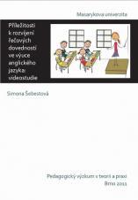 Příležitosti k rozvíjení řečových dovedností ve výuce anglického jazyka: videostudie