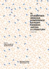 Obálka pro XI. studentská vědecká konference Katedry českého jazyka a literatury. 14. března 2019