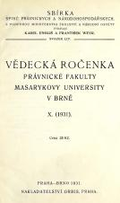 Obálka pro Vědecká ročenka právnické fakulty Masarykovy university v Brně. 10. (1931)
