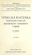 Vědecká ročenka právnické fakulty Masarykovy university v Brně. 10. (1931)