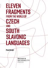 Obálka pro Eleven Fragments from the World of Czech and South Slavonic Languages. Selected South Slavonic Studies 2