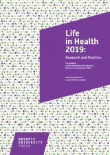 Obálka pro Life in Health 2019: Research and Practice. Proceedings of the International Conference held on 5–6 September 2019