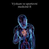 Výzkum ve sportovní medicíně II