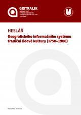 Obálka pro Heslář Geografického informačního systému tradiční lidové kultury (1750–1900)