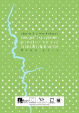 Obálka pro Geografický výzkum: prostor ve své transdisciplinaritě