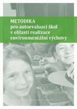 Obálka pro Metodika pro autoevaluaci škol v oblasti realizace environmentální výchovy