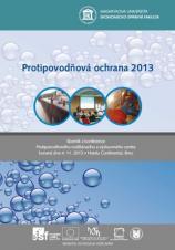 Obálka pro Protipovodňová ochrana 2013. Sborník z konference Protipovodňová ochrana 2013 Protipovodňového vzdělávacího a výzkumného centra konané dne 4. 11. 2013 v Hotelu Continental, Brno