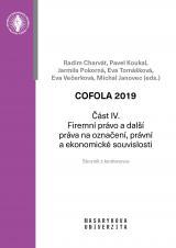 COFOLA 2019. Část IV. – Firemní právo a další práva na označení, právní a ekonomické souvislosti