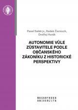 Autonomie vůle zůstavitele podle občanského zákoníku z historické perspektivy