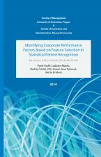 Obálka pro Identifying Corporate Performance Factors Based on Feature Selection in Statistical Pattern Recognition. Methods, Application, Interpretation