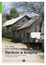Obálka pro Venkov a krajina: Evropská krajina mezi venkovem a městem, mezi antikou a novověkem