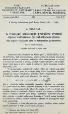 Obálka pro K fysiologii úmyslného přerušení dychání (apnée volontaire) při tuberkulose plicní / Sur l'apnée volontaire chez les tuberculeux pulm onaires