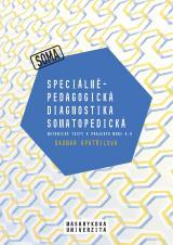 Obálka pro Speciálněpedagogická diagnostika somatopedická. Metodické texty k projektu MUNI 4.0. Pedagogická fakulta, studijní program Logopedie (Bc.)