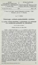 Pathologie retikulo-endoteliálního systému / Le système reticuloendothélial, sa physiologie et sa pathologie avec considération particulière des endothélioses