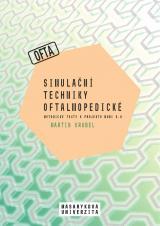 Obálka pro Simulační techniky oftalmopedické. Metodické texty k projektu MUNI 4.0. Pedagogická fakulta, studijní program Logopedie (Bc.)