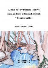 Obálka pro Lidová píseň v hudební výchově na základních a středních školách v České republice