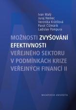 Obálka pro Možnosti zvyšování efektivnosti veřejného sektoru v podmínkách krize veřejných financí II