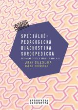 Speciálněpedagogická diagnostika surdopedická. Metodické texty k projektu MUNI 4.0. Pedagogická fakulta, studijní program Logopedie (Bc.)