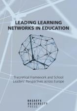 Obálka pro Leading Learning Networks in Education. Theoretical Framework and School Leaders' Perspectives across Europe