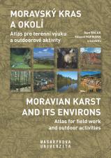Obálka pro Moravský kras a okolí / Moravian Karst and its Environs. Atlas pro terénní výuku a outdoorové aktivity / Atlas for field work and outdoor activities