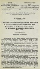 Vhodnost formalinované gelatinové membrany k isolaci globulinů elektrodialysou sera / The Suitability of the Formalin-Gelatine-Membrane for the Isolation of Globuline by Electrodialysis of the Serum