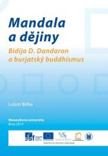 Obálka pro Mandala a dějiny. Bidija D. Dandaron a burjatský buddhismus