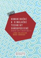 Obálka pro Komunikační a simulační techniky surdopedické. Metodické texty k projektu MUNI 4.0. Pedagogická fakulta, studijní program Logopedie (Bc.)