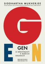 Obálka pro Gen. Ukázka. O dědičnosti v našich osudech. Ukázka