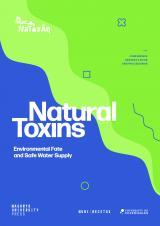 Obálka pro Natural Toxins: Environmental Fate and Safe Water Supply. Conference Abstract Book and Proceedings