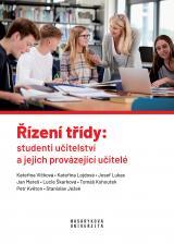 Obálka pro Řízení třídy: studenti učitelství a jejich provázející učitelé