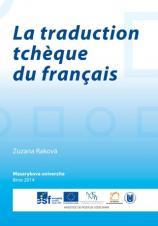 Obálka pro La traduction tchèque du français