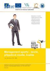 Obálka pro Management sportu – teorie, případové studie, kvalita