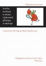 Obálka pro Kvalita kurikula a výuky: výzkumné přístupy a nástroje