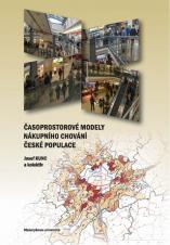 Obálka pro Časoprostorové modely nákupního chování české populace