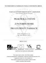 Obálka pro Praktická cvičení z patobiochemie pro studenty farmacie