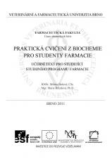 Obálka pro Praktická cvičení z biochemie pro studenty farmacie