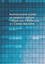Obálka pro Kontrahovanie služieb vo verejnom sektore – skúsenosti v Slovenskej a Českej republike